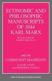 The Economic and Philosophic Manuscripts of 1844 and the Communist Manifesto (eBook, ePUB)