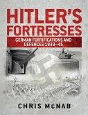 Hitler's Fortresses (eBook, PDF)