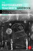 The Photography Teacher's Handbook (eBook, PDF)