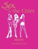 Sex in the Cities. Vol 2 (Berlin) (eBook, ePUB)