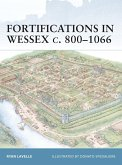 Fortifications in Wessex c. 800-1066 (eBook, PDF)