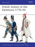 Polish Armies of the Partitions 1770-94 (eBook, PDF)