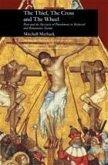 Thief, the Cross and the Wheel (eBook, ePUB)