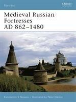 Medieval Russian Fortresses AD 862-1480 (eBook, PDF) - Nossov, Konstantin S; Nossov, Konstantin