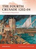 The Fourth Crusade 1202-04 (eBook, PDF)