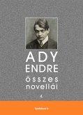 Ady Endre összes novellái IV. kötet (eBook, ePUB)