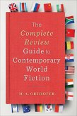 The Complete Review Guide to Contemporary World Fiction (eBook, ePUB)