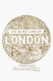 The Secret Lore of London (eBook, ePUB)