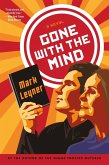 Gone with the Mind (eBook, ePUB)