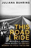 This Road I Ride (eBook, ePUB)