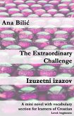 The extraordinary Challenge / Izuzetni izazov (eBook, ePUB)