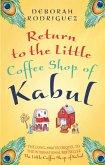 Return to the Little Coffee Shop of Kabul (eBook, ePUB)