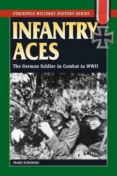 Infantry Aces (eBook, ePUB) - Kurowski, Franz