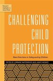Challenging Child Protection (eBook, ePUB)