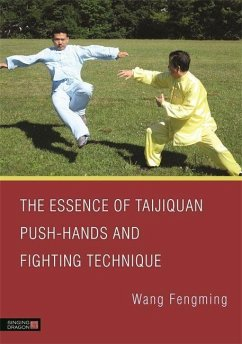The Essence of Taijiquan Push-Hands and Fightin...