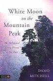 White Moon on the Mountain Peak (eBook, ePUB)