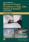 Crow and Walshaw's Manual of Clinical Procedures in Dogs, Cats, Rabbits and Rodents (eBook, PDF)