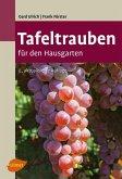Tafeltrauben für den Hausgarten (eBook, PDF)