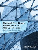 Structural Steel Design to Eurocode 3 and AISC Specifications (eBook, PDF)