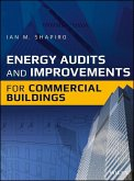 Energy Audits and Improvements for Commercial Buildings (eBook, ePUB)