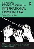 The Ashgate Research Companion to International Criminal Law (eBook, ePUB)