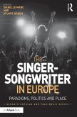 The Singer-Songwriter in Europe (eBook, ePUB)