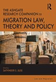The Ashgate Research Companion to Migration Law, Theory and Policy (eBook, PDF)