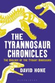 The Tyrannosaur Chronicles (eBook, ePUB)