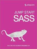 Jump Start Sass (eBook, ePUB)