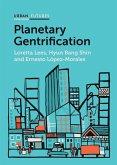 Planetary Gentrification (eBook, ePUB)