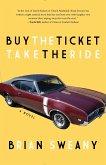 Buy the Ticket, Take the Ride (eBook, ePUB)