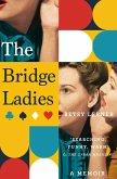 The Bridge Ladies (eBook, ePUB)