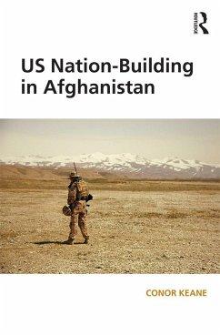 US Nation-Building in Afghanistan (eBook, PDF)