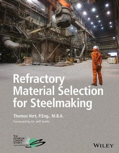 Refractory Material Selection for Steelmaking (eBook, PDF) - Vert, Tom