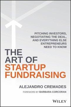 The Art of Startup Fundraising (eBook, PDF) - Cremades, Alejandro