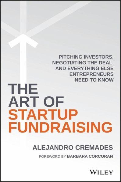 The art of startup fundraising ebook pdf von alejandro cremades the art of startup fundraising ebook pdf cremades alejandro fandeluxe Gallery