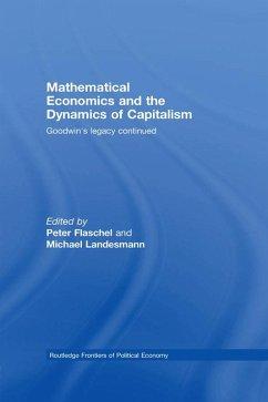 Mathematical Economics and the Dynamics of Capitalism (eBook, ePUB)