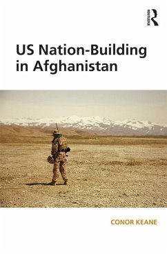 US Nation-Building in Afghanistan (eBook, ePUB)