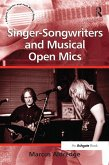Singer-Songwriters and Musical Open Mics (eBook, ePUB)