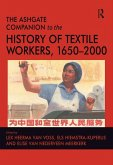 The Ashgate Companion to the History of Textile Workers, 1650-2000 (eBook, PDF)