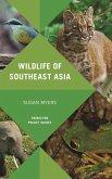 Wildlife of Southeast Asia (eBook, ePUB)