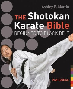 The Shotokan Karate Bible 2nd edition (eBook, PDF) - Martin, Ashley P.