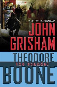 Theodore Boone: The Scandal (eBook, ePUB) - Grisham, John