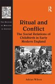 Ritual and Conflict: The Social Relations of Childbirth in Early Modern England (eBook, PDF)