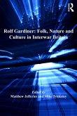 Rolf Gardiner: Folk, Nature and Culture in Interwar Britain (eBook, ePUB)