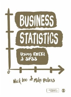 Business Statistics Using EXCEL and SPSS (eBook, PDF) - Lee, Nick; Peters, Mike