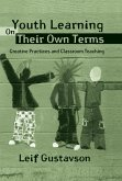 Youth Learning On Their Own Terms (eBook, ePUB)