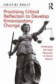 Practising Critical Reflection to Develop Emancipatory Change (eBook, ePUB)