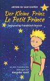 Der kleine Prinz / Le Petit Prince. zweisprachig: Französisch-Deutsch