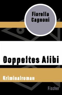 Doppeltes Alibi - Cagnoni, Fiorella